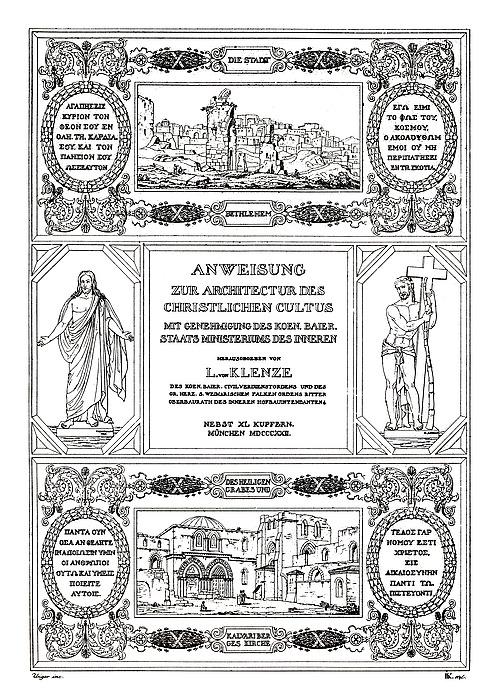 Leo von Klenze: Anweisung zur Architectur des christlichen Cultur mit Genehmigung des Koen. Baier. Staats Ministeriums des Inneren, München, 1822